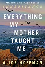 Everything My Mother Taught Me